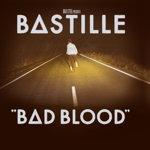 Bastille - Bad Blood By Bastille