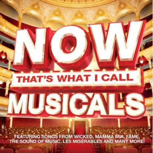 Various Artists - Now That's What I Call Musicals By Various Artists