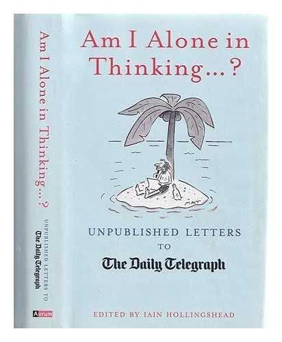 Am I Alone in Thinking... ? By Matt