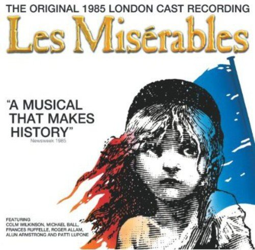 THE ORIGINAL LONDON CAST - Les Miserables By THE ORIGINAL LONDON CAST