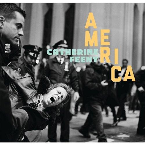 Catherine Feeny - America By Catherine Feeny