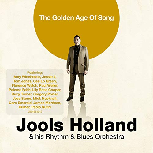 Jools Holland & his Rhythm & Blues Orchestra - The Golden Age Of Song
