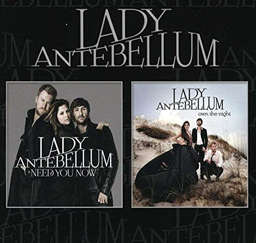 Need You Now/Own the Night By Lady Antebellum