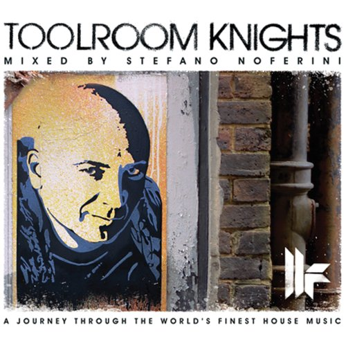Various Artists - Toolroom Knights - Mixed by Stefano Noferini