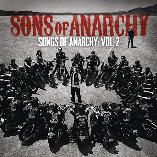 Various Artists - Songs Of Anarchy: Volume 2 (Music From Sons Of Anarchy) By Various Artists
