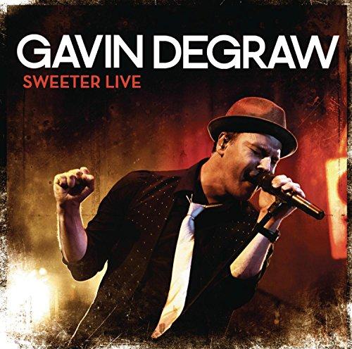 Gavin Degraw - Sweeter Live By Gavin Degraw