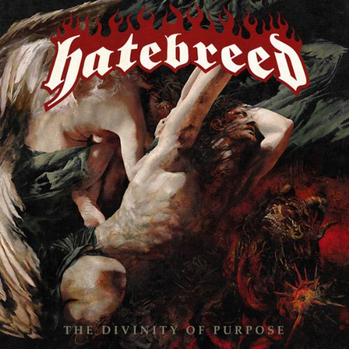 Hatebreed - The Divinity Of Purpose By Hatebreed
