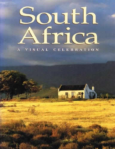 South Africa : A Visual Celebration : By Elaine Hurford