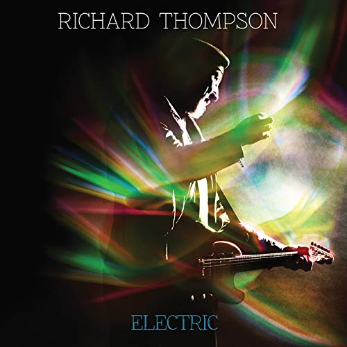Richard Thompson - Electric By Richard Thompson