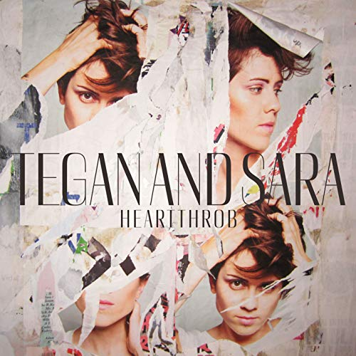 Tegan And Sara - Heartthrob By Tegan And Sara