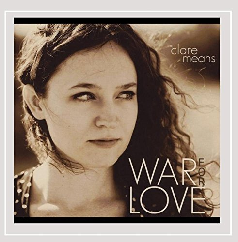 Clare Means - War for Love By Clare Means