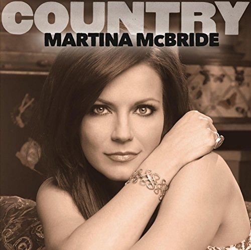 Martina McBride - Country: Martina McBride By Martina McBride