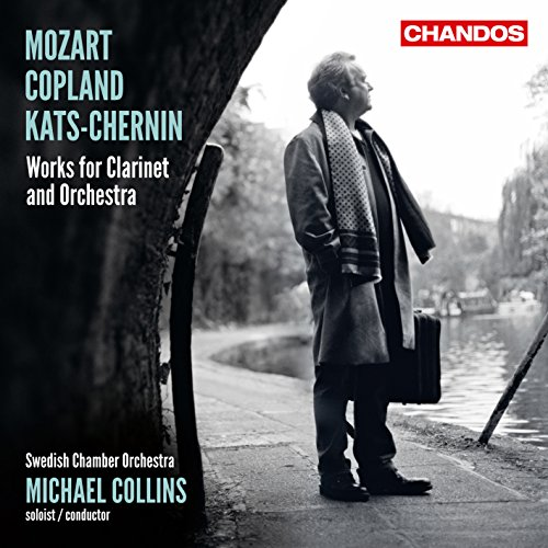 Swedish Chamber Orchestra - Works For Clarinet & Chamber Orchestra (Michael Collins, Swedish Chamber By Swedish Chamber Orchestra