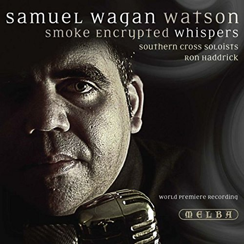 Ron Haddrick - Samuel Wagan Watson: Smoke Encrypted Whispers By Ron Haddrick