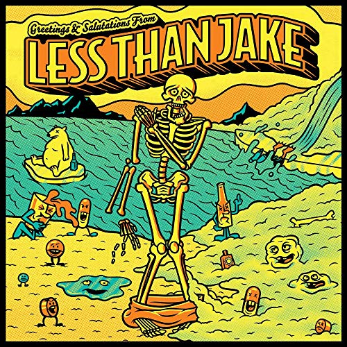 Less than Jake - Greetings and Salutations By Less than Jake