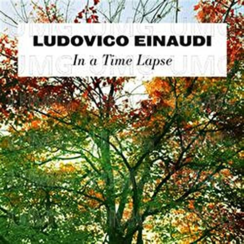 Ludovico Einaudi - In A Time Lapse By Ludovico Einaudi