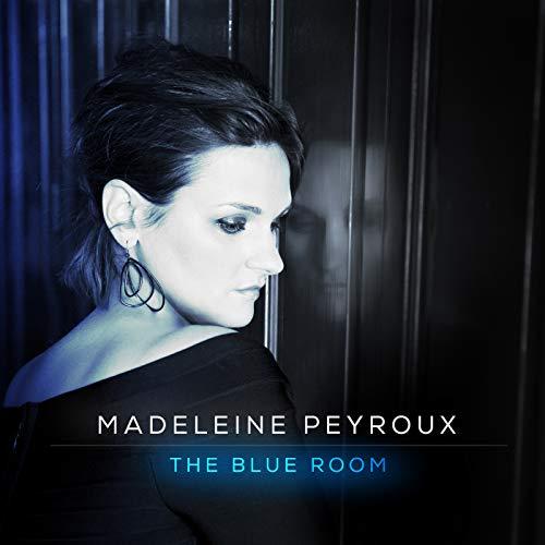 Madeleine Peyroux - The Blue Room By Madeleine Peyroux