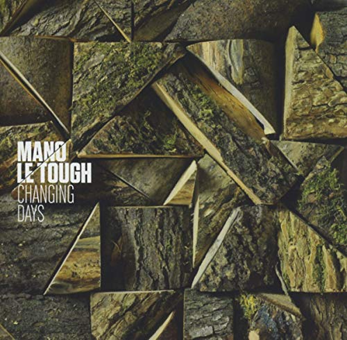 Mano Le Tough - Changing Days By Mano Le Tough