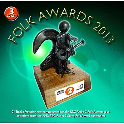 Various Artists - BBC Folk Awards 2013 By Various Artists