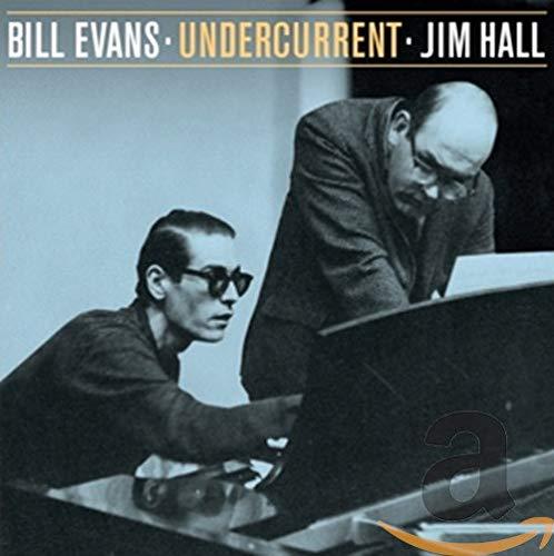 Jim Hall - Undercurrent (plus 6 bonus tracks) Bill Evans and Jim Hall