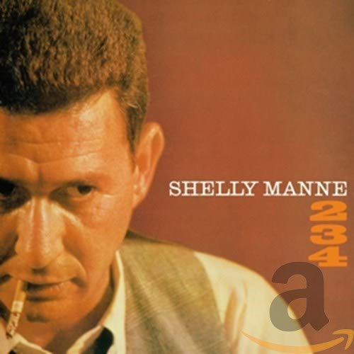 Shelly Manne - 2-3-4 (2 LPs on 1 CD) Shelly Manne By Shelly Manne