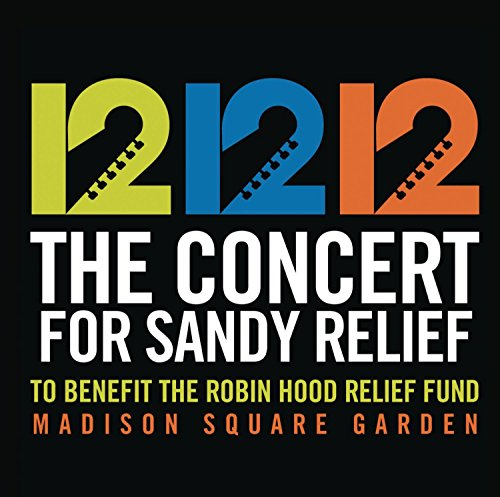 Various - 12-12-12 The Concert for Sandy Relief By Various