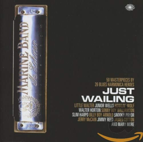 V/A Blues - Just Wailing - 50 Masterpieces by 26 Blues Harm