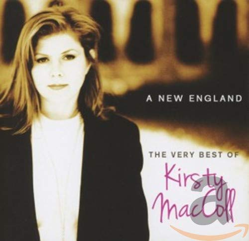 Kirsty MacColl - A New England; The Very Best Of Kirsty Maccoll By Kirsty MacColl