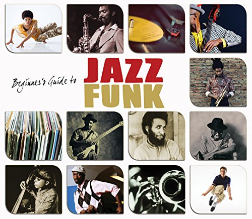 Various Artists - Beginners Guide To Jazz Funk By Various Artists