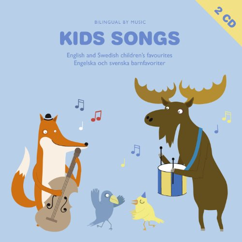 Kids Songs - English and Swedish Children's Favourites By Bilingual By Music