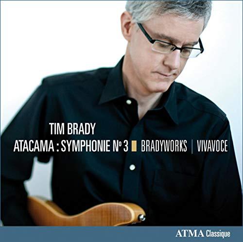 Bradyworks/Vivavoce - Atacama Symphony No.3