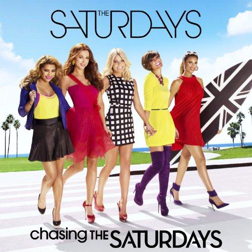 Saturdays - Chasing The Saturdays By Saturdays