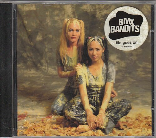 BMX Bandits - Life Goes On By BMX Bandits