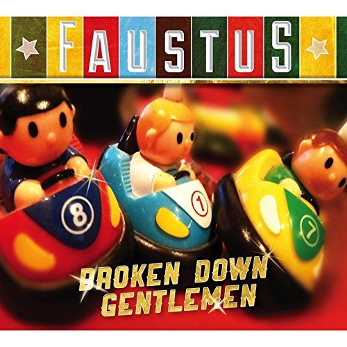 Faustus - Broken Down Gentlemen By Faustus