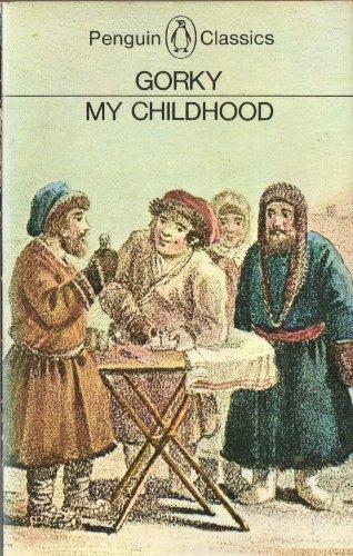 My Childhood By Makim Gorky