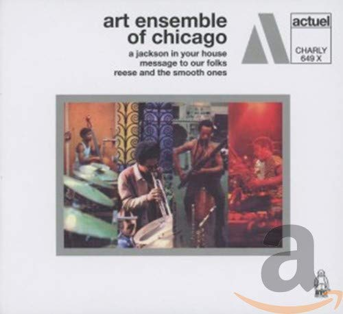 Art Ensemble Of Chicago - A Jackson In Your House / Message To Our Folks / Reese And The Smooth One' By Art Ensemble Of Chicago