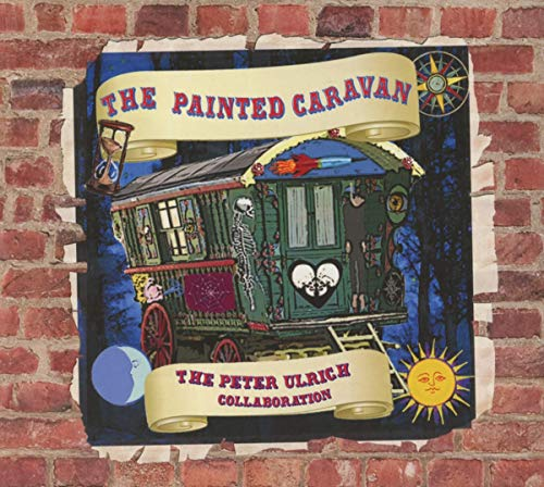 Peter Ulrich Collaboration - The Painted Caravan By Peter Ulrich Collaboration