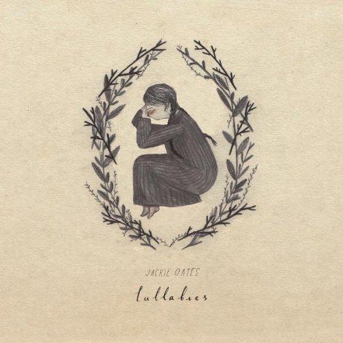 Jackie Oates - Lullabies By Jackie Oates