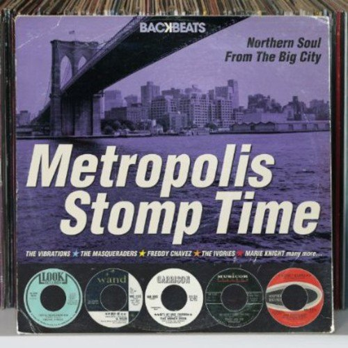 Various Artists - Backbeats: Metropolis Stomp Time - Northern Soul From The Big City