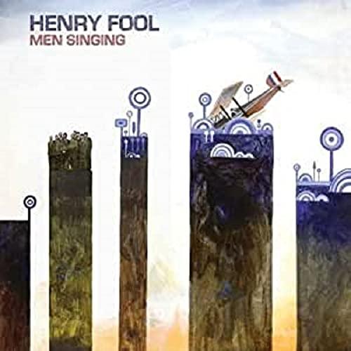 Henry Fool - Men Singing By Henry Fool