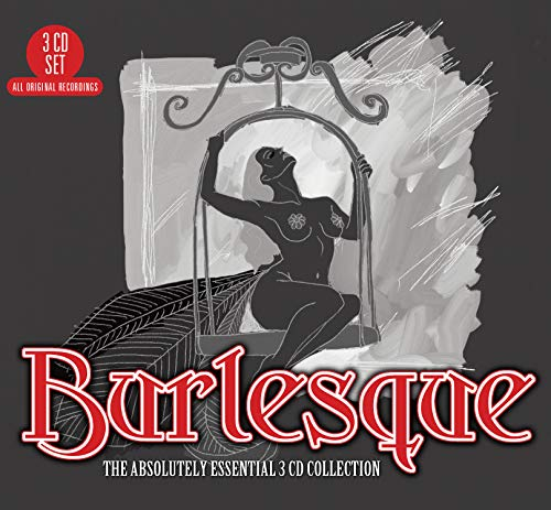 Various Artists - Burlesque: The Absolutely Essential 3CD Collection By Various Artists