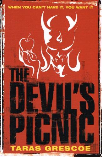 The Devil's Picnic By Taras Grescoe