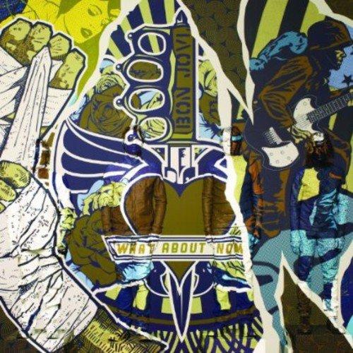 Bon Jovi - What About Now By Bon Jovi