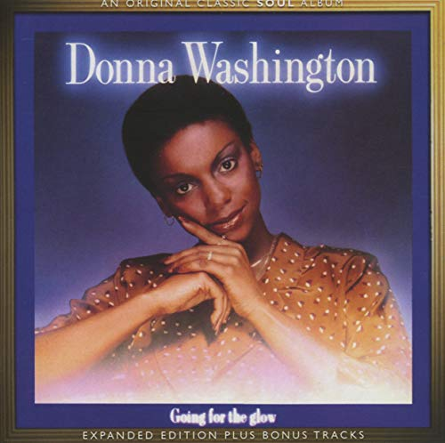 Donna Washington - Going For The Glow - Expand By Donna Washington