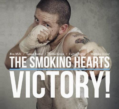 Smoking Hearts, The - Victory! By Smoking Hearts, The