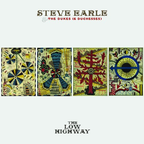 Steve Earle and The Dukes (andDuchesses - The Low Highway (Bonus DVD) By Steve Earle and The Dukes (andDuchesses