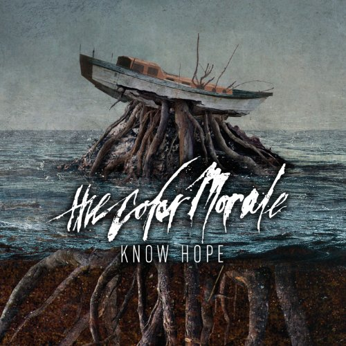 The Color Morale - Know Hope By The Color Morale
