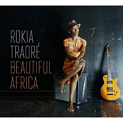 Rokia Traore - Beautiful Africa By Rokia Traore