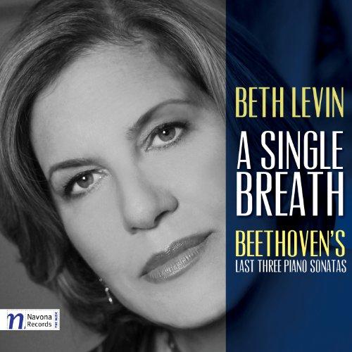 Levin Beth - Single Breath: Beethoven's Las By Levin Beth