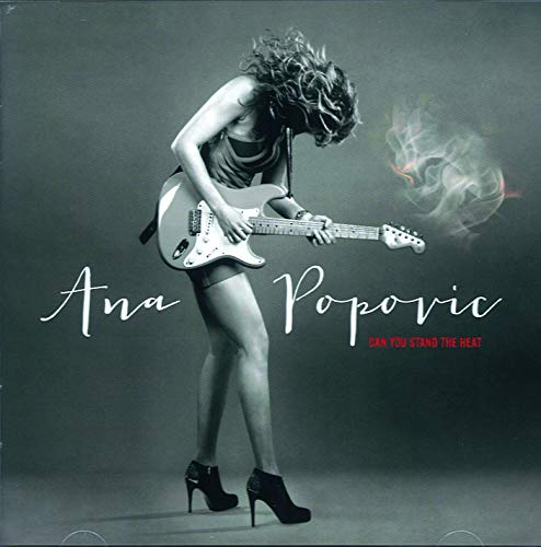 Ana Popovic - Can You Stand The Heat By Ana Popovic